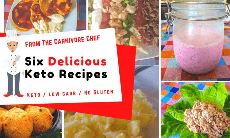 six delicious keto recipes